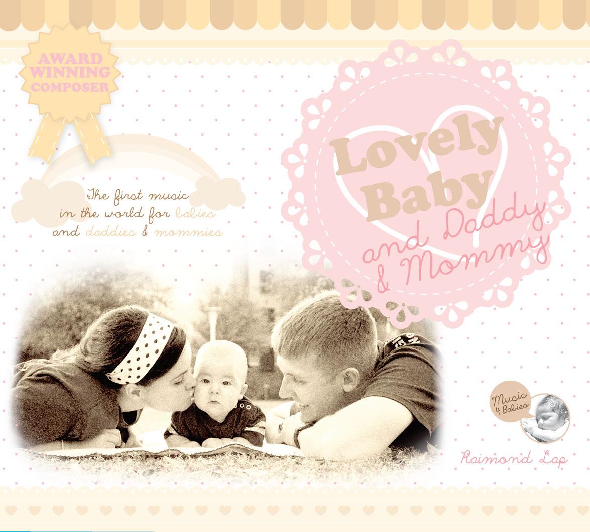 CD Set 2 แผ่น ซีดีเพลงเด็ก Lovely Baby, Daddy & Mommy บทเพลงในอัลบั้มนี้ถูกสร้างสรรค์ขึ้นเพื่อคุณพ่อ คุณแม่และลูกน้อยโดยเฉพาะ