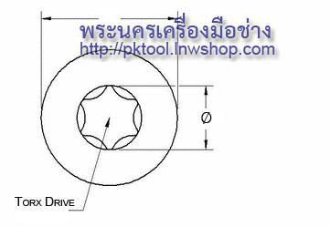 Torx drive diameter พระนครเครื่องมือช่าง
