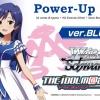 Weiss Schwarz Power Up Set - Idol M@ster ver.BLUE